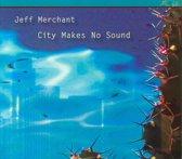 City Makes No Sound