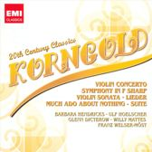 Korngold: Violin Concerto; Symphony in F Sharp; Violin Sonata & Others