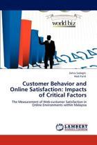 Customer Behavior and Online Satisfaction