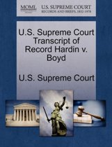 U.S. Supreme Court Transcript of Record Hardin V. Boyd