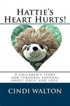 Hattie's Heart Hurts!