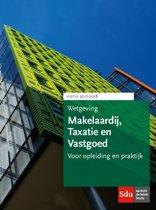 Educatieve wettenverzameling - Wetgeving makelaardij, taxatie en vastgoed 2017-2018