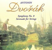 Dvorak: Symphony No. 8; Serenade for Strings