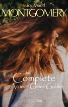 Boek cover The Complete Anne of Green Gables van Lucy Maud Montgomery (Onbekend)