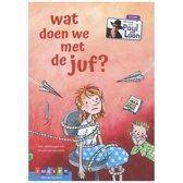 AVI-lezen met Paul van Loon - Wat doen we met de juf?