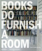 Books Do Furnish a Room