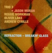 Refraction - Breakin' Glass