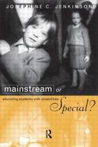 Mainstream or Special?
