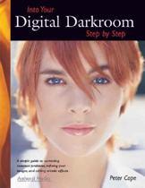 Into Your Digital Darkroom