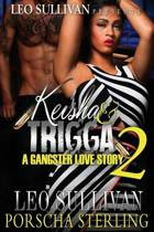 Keisha & Trigga 2