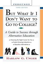 But What If I Don't Want to Go to College?