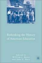 Rethinking the History of American Education