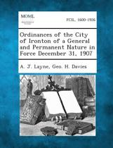 Ordinances of the City of Ironton of a General and Permanent Nature in Force December 31, 1907