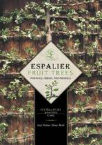 Espalier Fruit Trees For Wall, Hedge, and Pergola