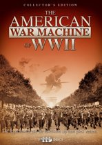 The American War Machine Of WWII (Collector's Edition)