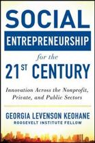 Social Entrepreneurship for the 21st Century