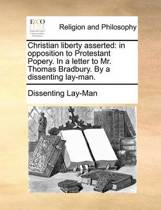 Christian Liberty Asserted