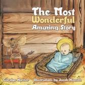 The Most Wonderful Amazing Story