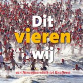 Volkscultuur en Immaterieel Erfgoed 10 - Dit vieren wij