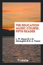 The Education Music Course. Fifth Reader