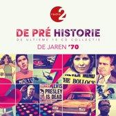 De Pre Historie - De Jaren '70
