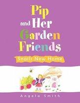 Pip and Her Garden Friends