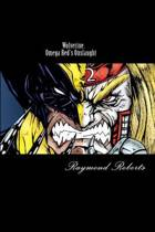 Wolverine. Omega Red's Onslaught