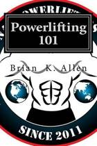Powerlifting 101