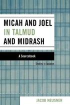 Micah and Joel in Talmud and Midrash