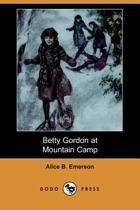Betty Gordon at Mountain Camp (Dodo Press)