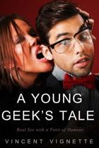 A Young Geek's Tale