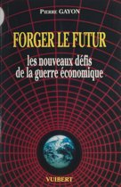 Forger le futur