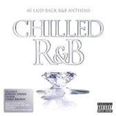Chilled R&B: 40 Laid-Back R&B Anthems