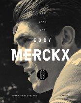 Boek cover Het jaar van Eddy Merckx 69 van Johny Vansevenant (Hardcover)