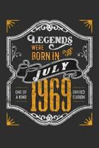 Legends Were Born in July 1969 One Of A Kind Limited Edition