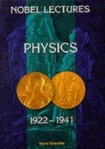 Nobel Lectures In Physics, Vol 2 (1922-1941)