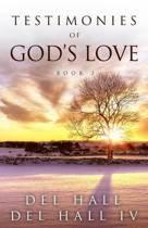Testimonies of God's Love - Book Three