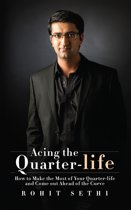 Acing the Quarter-life