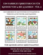 Vor-Kindergarten Arbeitsmappen (Ein Farbiges Arbeitsbuch Fur Kinder Von 4 Bis 5 Jahren - Vol 2)