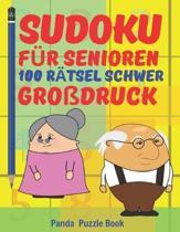 Sudoku F�r Senioren - 100 R�tsel Schwer Gro�druck: R�tselbuch Rentner - R�tselbuch Gro�e Schrift Senioren