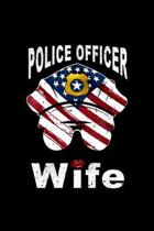 Police Officer Wife: Monthly Planner With Internet Passwords And Contacts