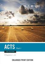 Acts for Everyone, Part 1-Enlarged Print Edition