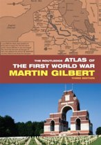 The Routledge Atlas of the First World War