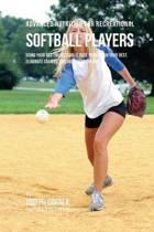 Advanced Nutrition for Recreational Softball Players