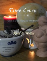 Time Coven: Tales of Space, Magic, and Time Travel