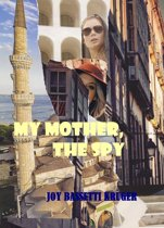 My Mother -The Spy