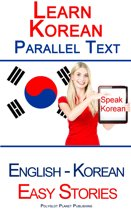 Learn Korean - Parallel Text - Easy Stories (Korean - English)