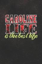 Caroline Life Is The Best Life