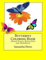 Butterfly Coloring Book: (Hand Drawn Butterflies and Mandalas)