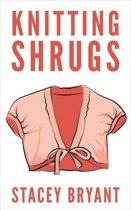 Knitting Shrugs